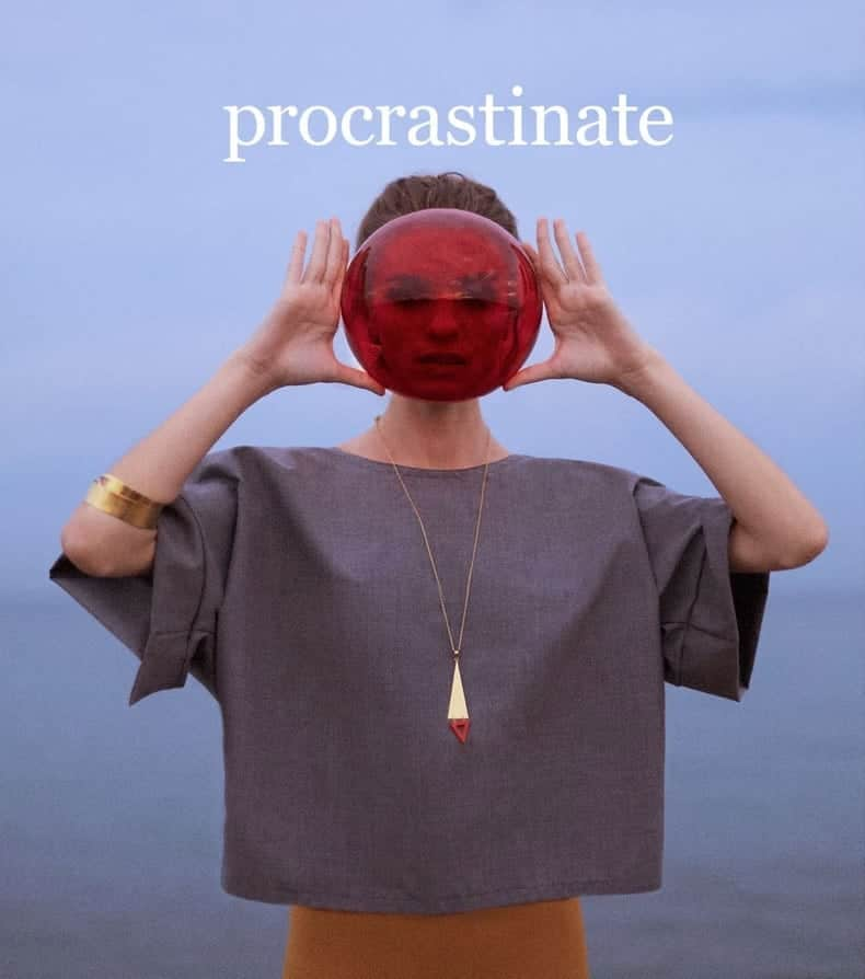 procastinate - Press